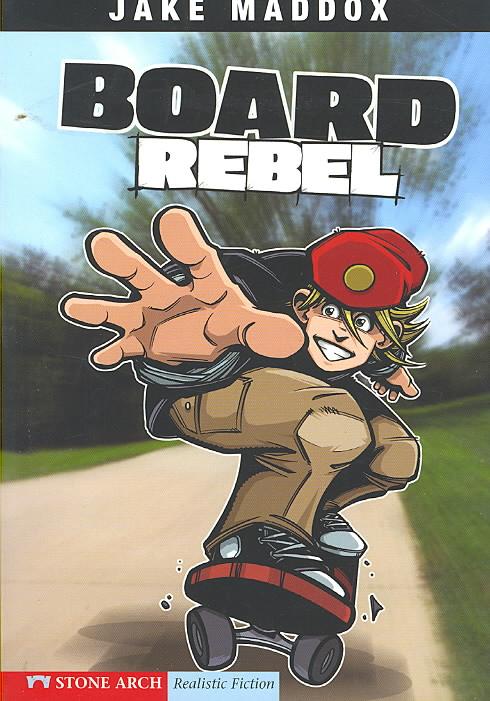 Board Rebel By Maddox, Jake/ Temple, Bob/ Tiffany, Sean (ILT)